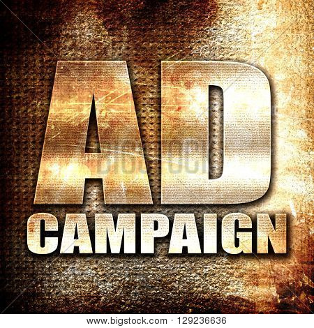 Ad campaing, rust writing on a grunge background