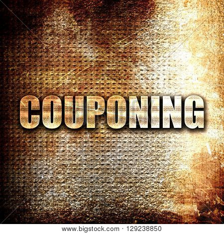couponing, rust writing on a grunge background