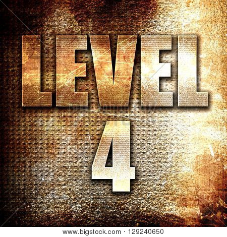 level 4, rust writing on a grunge background