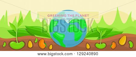 Bannner concept ecology greening planet. Save green planet, plants growing on fertile soil. Conceptual banner protection and care for planet earth. Nature environment bio system. Vector illustration