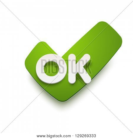 Vector OK mark upon a sticker. Realistic material style with shadow. Isolated illustration.