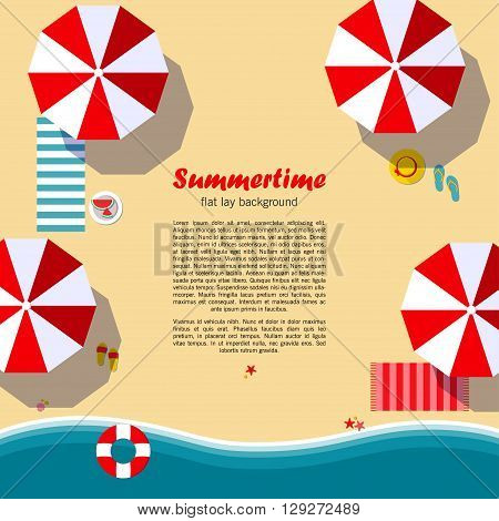 Summertime flat lay background. Beach, sea, sun umbrellas and other details. It can be used in advertising, web design, graphic design for the layout. Vector illustration.