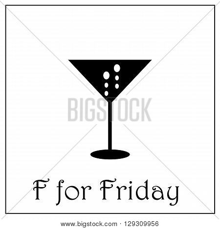 F for Friday week alphabet vector illustration, business week illustration, F letter, alcohol drink icon