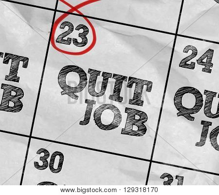 Concept image of a Calendar with the text: Quit Job