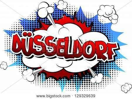 Dusseldorf - Comic book style word on comic book abstract background.