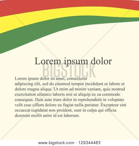 Bolivian flag background. Red, yellow, green on light pink background, grey Lorem ipsum, vector
