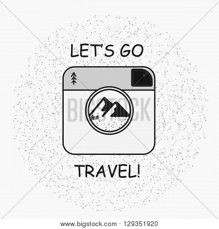 Vintage hipster vector illustration. Hand drawn style typography poster with camera, mountains and quote - let's go travel. T-shirt, inspirational and motivational design.