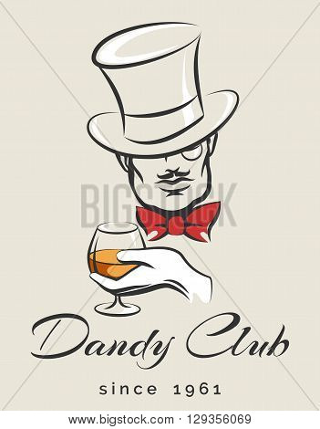 Dandy or Mens Club emblem with gentleman holds glass of scotch. illustration in retro style. Free font used.
