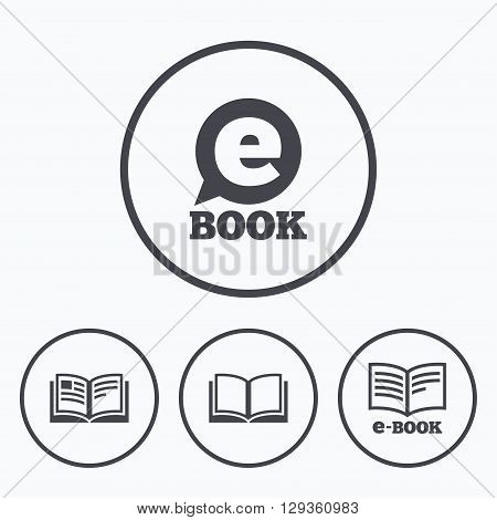 Electronic book icons. E-Book symbols. Speech bubble sign. Icons in circles.