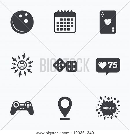Calendar, like counter and go to web icons. Bowling and Casino icons. Video game joystick and playing card with dice symbols. Entertainment signs. Location pointer.