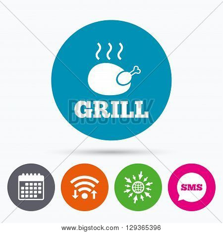 Wifi, Sms and calendar icons. Roast chicken grill sign icon. Hen bird meat symbol. Go to web globe.
