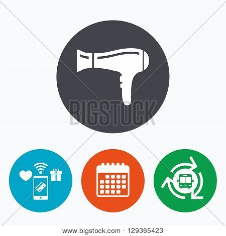 Hairdryer sign icon. Hair drying symbol. Mobile payments, calendar and wifi icons. Bus shuttle.