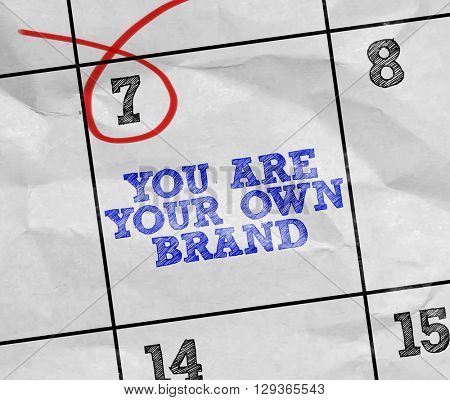 Concept image of a Calendar with the text: You Are Your Own Brand