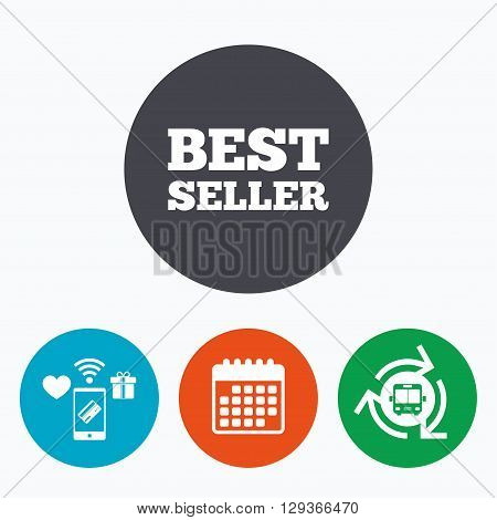 Best seller sign icon. Best seller award symbol. Mobile payments, calendar and wifi icons. Bus shuttle.
