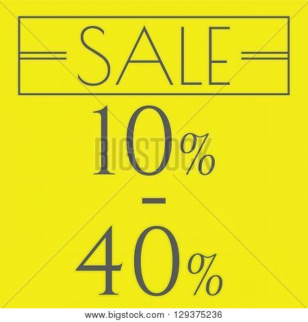 Sale discount labels. Special offer price signs. 10 - 40 percent off reduction symbol.