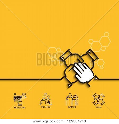 Vector banner with a picture of business peoples hands on top of each other on yellow background.