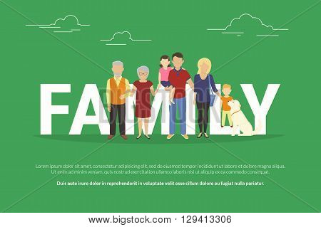 Full family concept illustration of big family portrait. Flat design of father and mother with their children and grandparents and dog standing together near letters isolated on green background