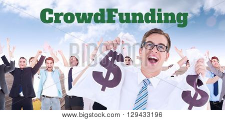 The word crowdfunding against white background against composite image of geeky happy businessman holding bags of money