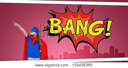Masked girl pretending to be superhero against the word bang