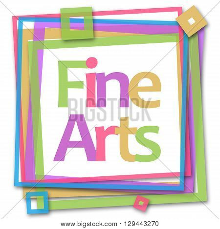 Fine arts text written over colorful background.