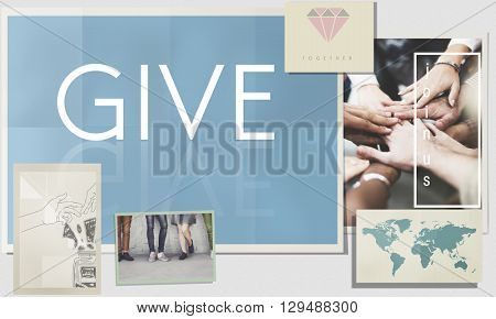 Give Donate Help Support Charity Please Concept