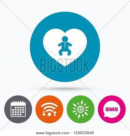 Wifi, Sms and calendar icons. Love Baby infant sign icon. Toddler boy in pajamas or crawlers body symbol. Child WC toilet. Go to web globe.