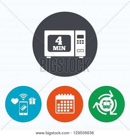 Cook in microwave oven sign icon. Heat 4 minutes. Kitchen electric stove symbol. Mobile payments, calendar and wifi icons. Bus shuttle.