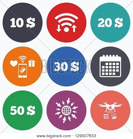 Wifi, mobile payments and drones icons. Money in Dollars icons. 10, 20, 30 and 50 USD symbols. Money signs Calendar symbol.