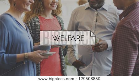 Welfare Benefit Government Health Help Support Concept