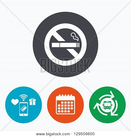 No Smoking sign icon. Quit smoking. Cigarette symbol. Mobile payments, calendar and wifi icons. Bus shuttle.