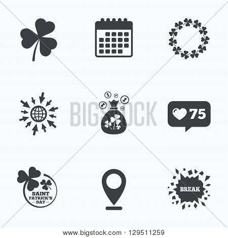 Calendar, like counter and go to web icons. Saint Patrick day icons. Money bag with clover sign. Wreath of trefoil shamrock clovers. Symbol of good luck. Location pointer.