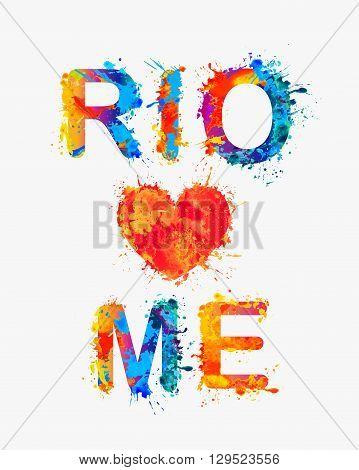 Rio loves me. Watercolor rainbow splash paint