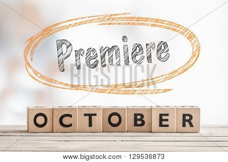 October Premiere Sign Made Of Wood