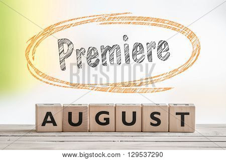 August Premiere Sign On A Scene