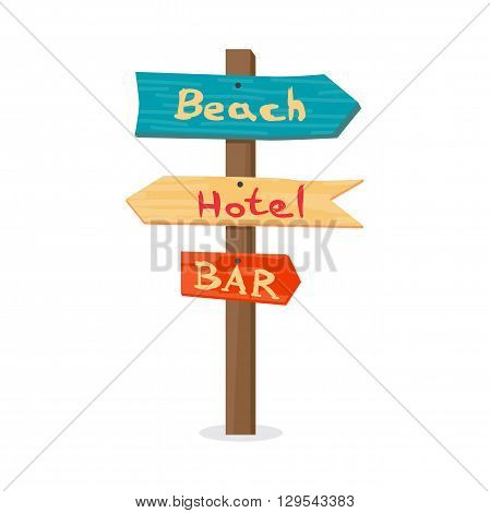 Wooden pointer to the beach, the hotel, in the bar. Summer signpost flat vector cartoon illustration on a white background isolated