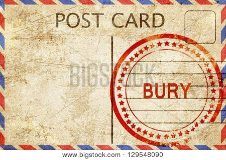 Bury, vintage postcard with a rough rubber stamp