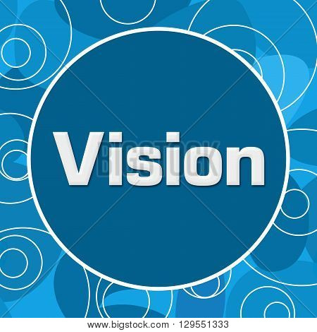 Vision text written over abstract blue background.