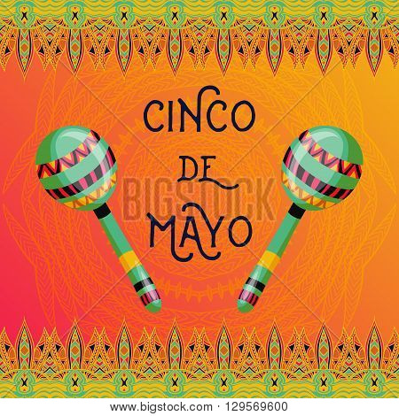 Beautiful greeting card, invitation for fiesta festival. Design concept for Mexican Cinco de Mayo holiday with maracas and ornate border. Colorful hand drawn vector illustration