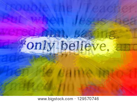 Bible Text - Only Believe