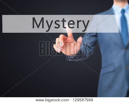 Mystery - Businessman Hand Pressing Button On Touch Screen Interface.