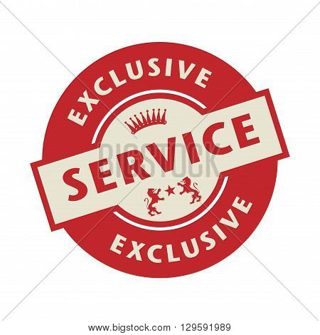 Stamp or label with the text Exclusive Service, vector illustration