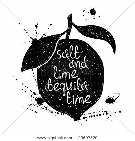 Hand drawn illustration of isolated black lime silhouette on a white background. Typography poster with creative poetic quote inside - salt and lime tequila time.