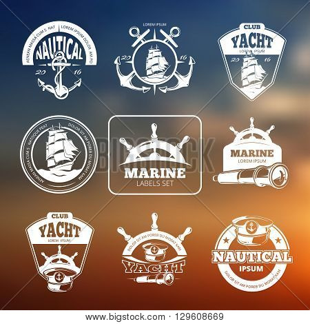 Marine, nautical vector labels on blurred background. Sailing ship nautical, marine yacht, nautical club, yacht logo, label marine yacht, badge vintage nautical vessel illustration