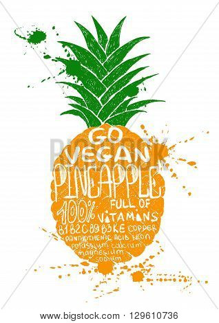 Hand drawn illustration of isolated colorful pineapple silhouette on a white background. Typography poster with lettering inside the pineapple.