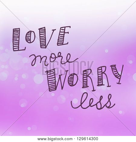 Motivational Quote on purple color background - Love more worry less