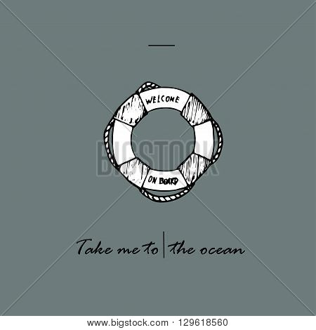Take me to the ocean idea. Lifebuoy and text.