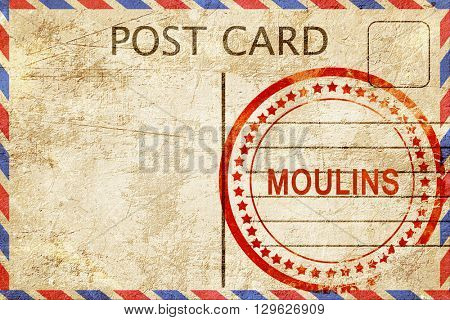 moulins, vintage postcard with a rough rubber stamp