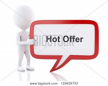 3d renderer image. White people with speech bubble that says Hot Offer. Business concept. Isolated white background.