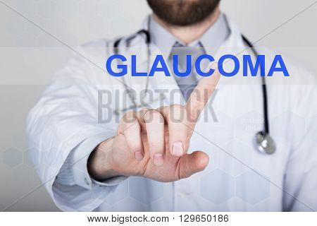 technology, internet and networking in medicine concept - medical doctor presses glaucoma button on virtual screens. Internet technologies in medicine.