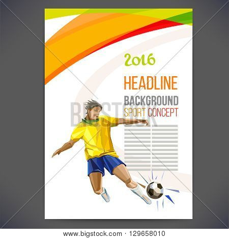 Concept of soccer player with colored geometric shapes assembled in figure football.Background of different color bands intertwined.Concept flyer 2016.football game. Isolate vector.